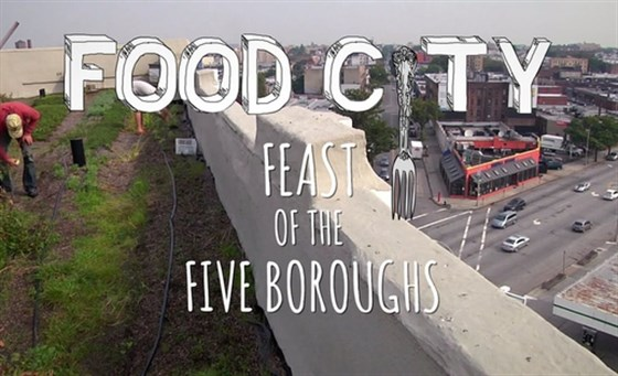 Food City: Feast Of The Five Boroughs